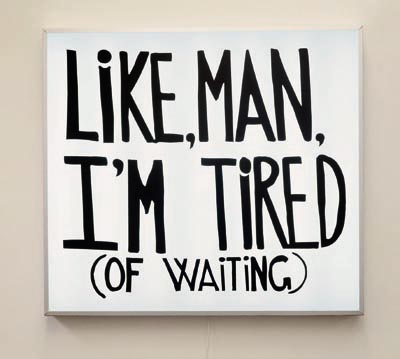 tired-of-waiting