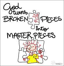 broken pieces into masterpieces