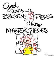 broken pieces into masterpieces