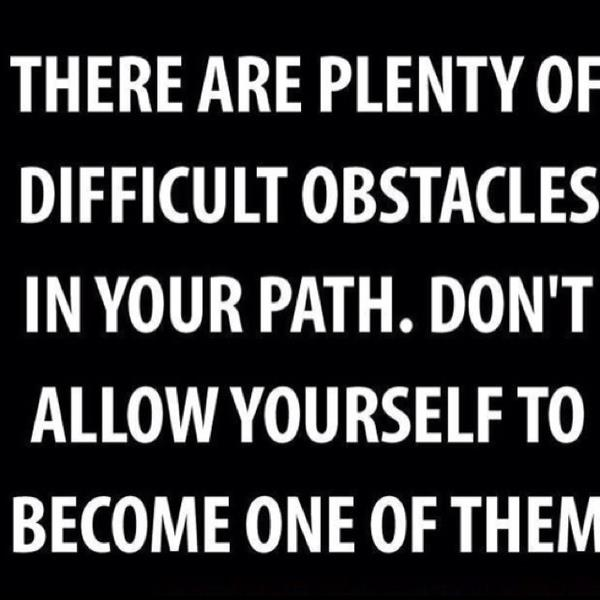 there-are-plenty-of-difficult-obstacles-in-your-path