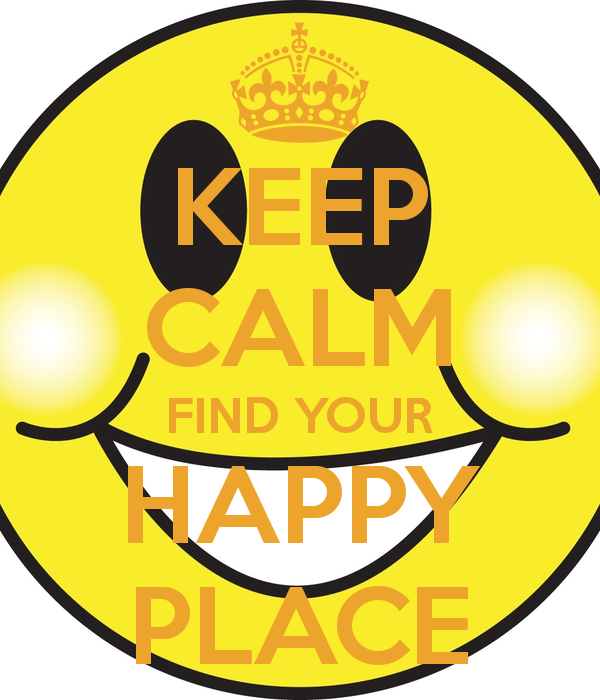 keep-calm-find-your-happy-place