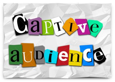 Captive Audience words on a ransom note in cut out letters in a message to forced or trapped customers or people
