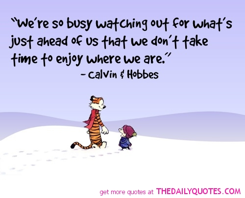 Take-time-to-enjoy-where-we-are